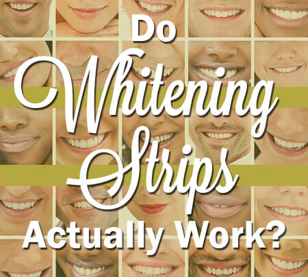 Do Whitening Strips Actually Work?